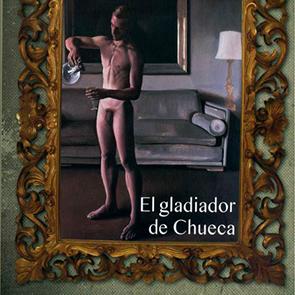 El Gladiador de Chueca