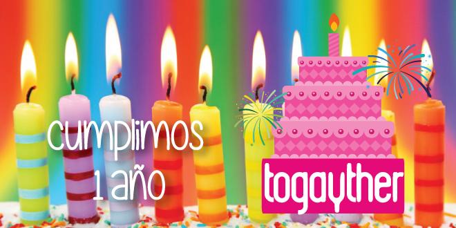 Primer aniversario de Togayther