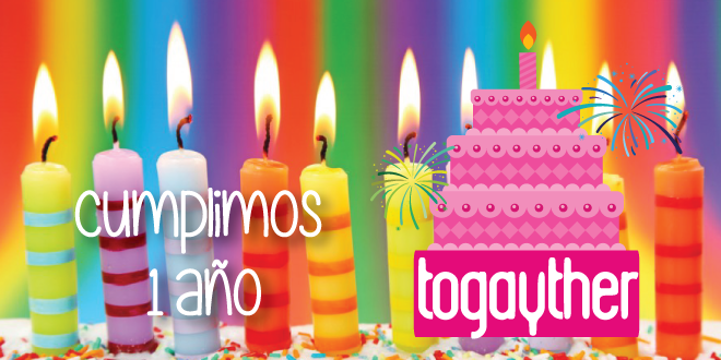 Photo of Togayther cumple 1 año ¡Gracias a ti!