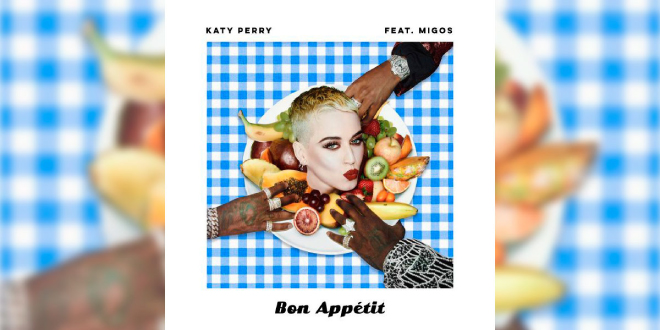 Photo of 'Bon Appétit', el nuevo tema de Katy Perry