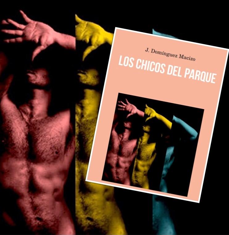 Conoce a 'Los chicos del parque', de J. Domínguez-Macizo