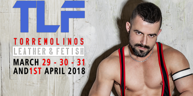 Photo of TLF Torremolinos 2018, más Leather y más Fetish que nunca