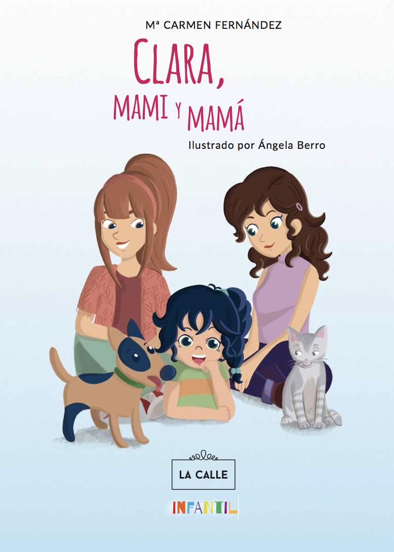Clara, mami y mamá cuento