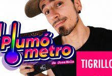Tigrillo El Plumómetro