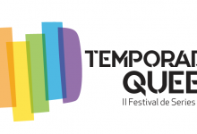 Photo of Temporada Queer, el Festival de Series LGTB+, celebra su segunda edición