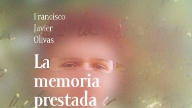 Photo of Lecturas LGTB+ Recomendadas: 'La memoria prestada' de Francisco Javier Olivas