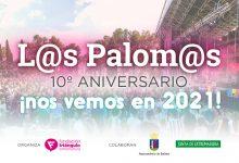 Photo of Se suspenden Los Palomos 2020, trasladando el décimo aniversario a 2021
