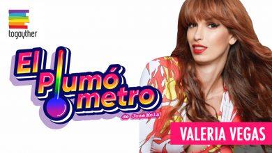 Photo of ¿Cuánta pluma tiene Valeria Vegas? Te lo cuenta el Plumómetro de Josemola