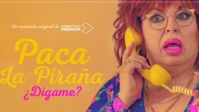 Photo of 'Paca la piraña, ¿Dígame?': el spin-off de 'Veneno'