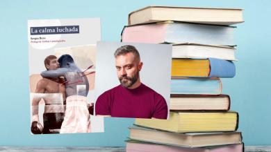 Photo of Lecturas LGTB+ recomendadas: 'La calma luchada' de Sergio Bero