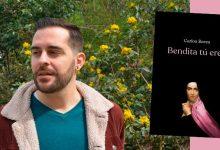 Photo of Lecturas LGTB+ Recomendadas: 'Bendita tu eres' de Carlos Barea