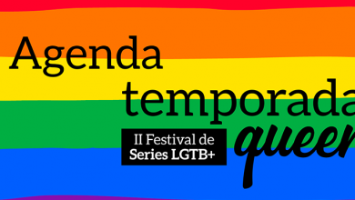 Photo of Temporada Queer: Aquí tienes la agenda de la II edición del Festival de Series LGTB+